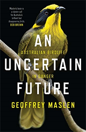 An Uncertain Future:  Australian Birdlife in Danger