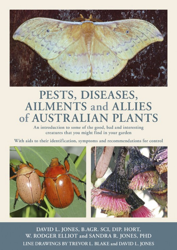 Pests, Diseases, Ailments and Allies of Australian Native Plants