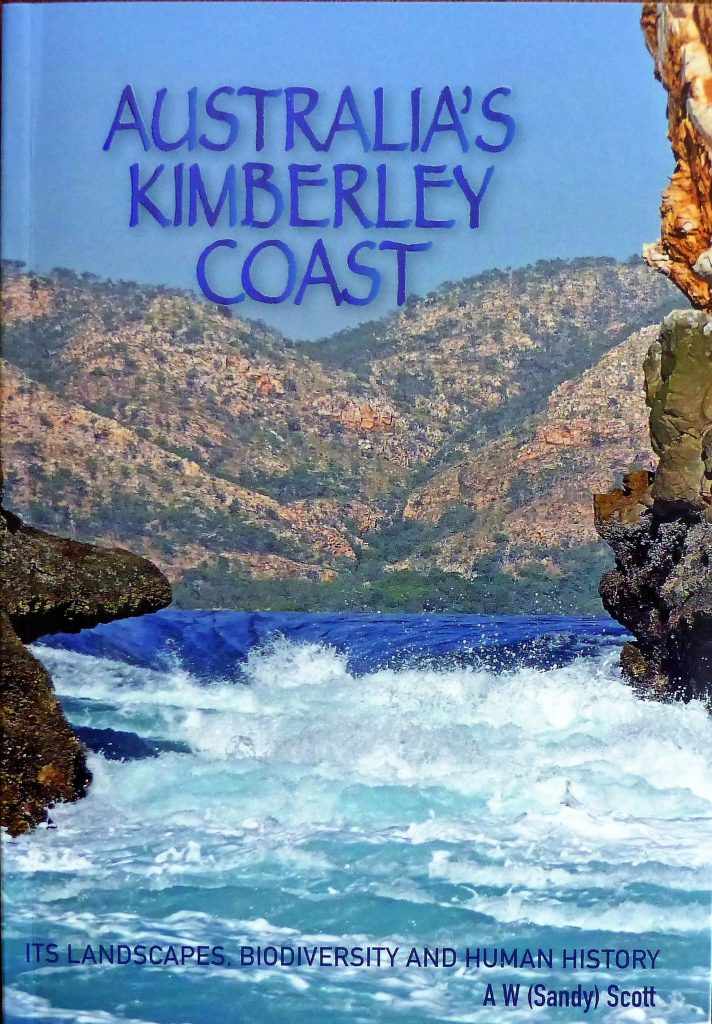 Australia's Kimberley Coast:  Its Landscapes, Biodiversity and Human History