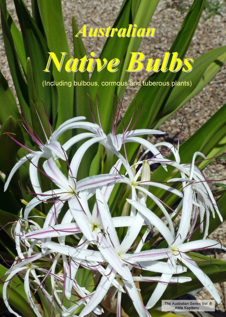 Australian Native Bulbs (Including Bulbous, Cormous and Tuberous Plants)
