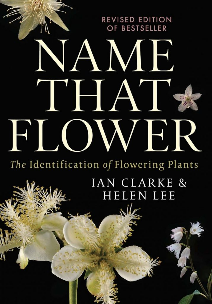 Name That Flower: The Identification of Flowering Plants (Third Edition)